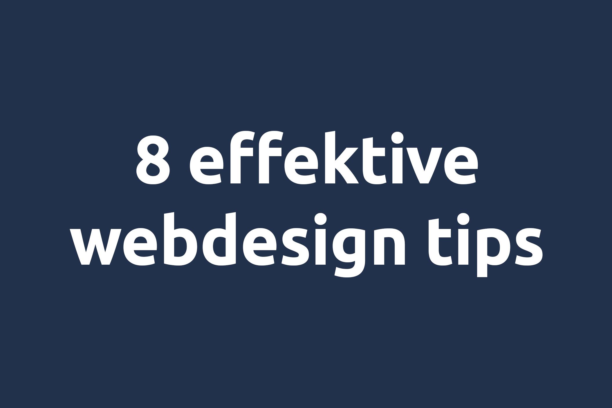 8 effektive webdesign tips av Smart Digitalt